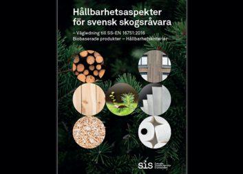 Handbok om hållbarhetsaspekter för svensk skogsråvara klar